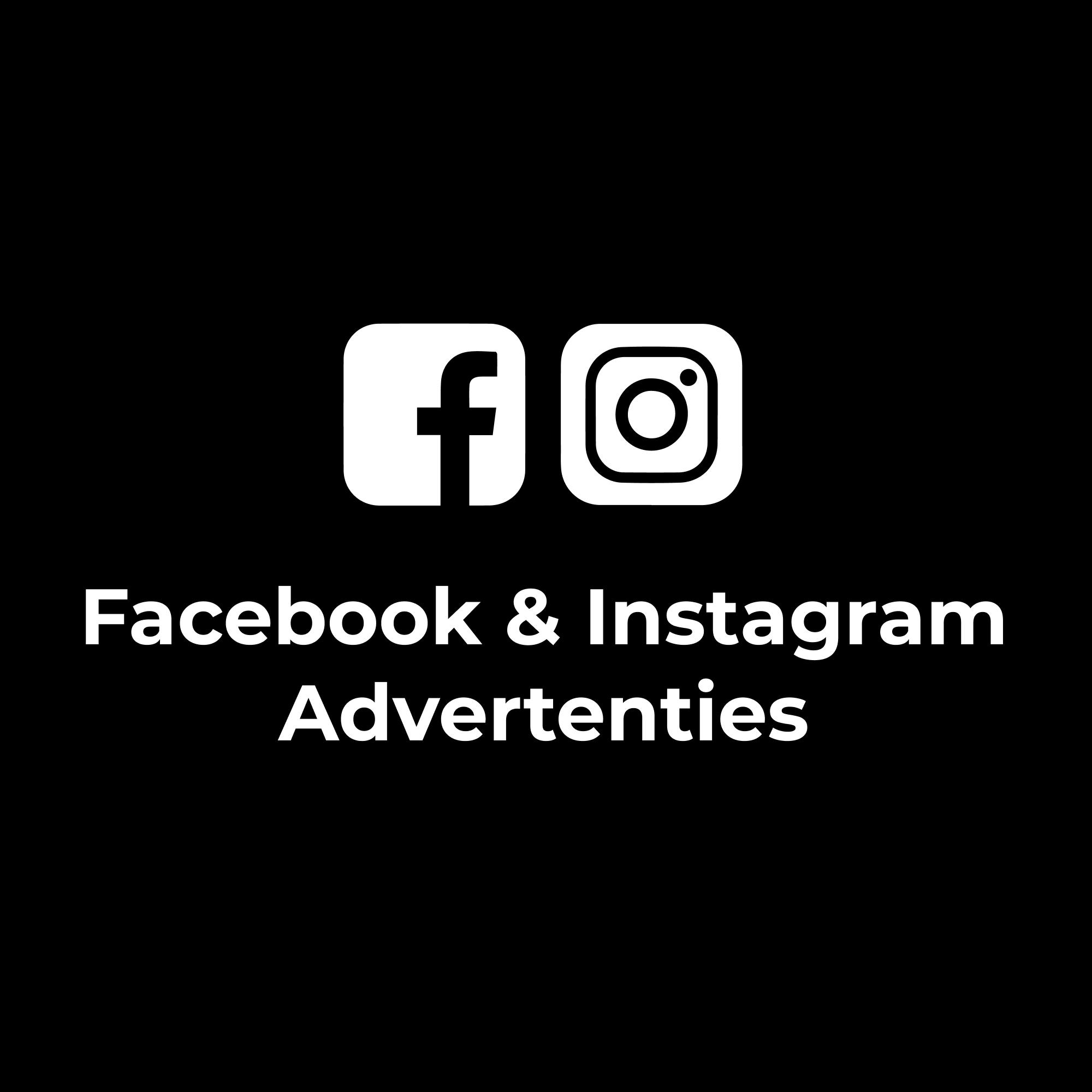Facebook & Instagram Advertenties
